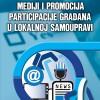 Literatura: Mediji i promocija participacije građana u lokalnoj samoupravi